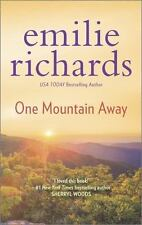 Goddesses Anonymous: One Mountain Away 1 by Emilie Richards (2015, Paperback)