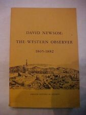 1972 Book DAVID NEWSOM: WESTERN OBSERVER 1805-1882 History; Oregon, US HISTORY