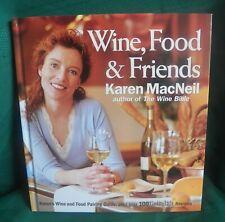 Wine, Food & Friends – Karen MacNeil 2006 Hc #cookbooks #cookbookstores