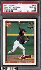 1991 Topps Desert Shield #315 Roberto Alomar Padres PSA 10 GEM MINT