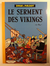 Johan et Pirlouit Le Serment des vikings Peyo Ed. Golden Creek Neuf