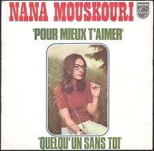 NANA MOUSKOURI POUR MIEUX T'AIMER 45T SP 1975 PHILIPS 6009.677 DISQUE NEUF MINT