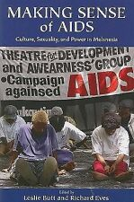 Making Sense of AIDS: Culture, Sexuality, and Power in Melanesia,