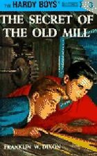 The Hardy Boys Ser.: The Secret of the Old Mill 3 by Franklin W. Dixon (1927,...
