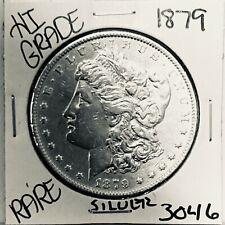 1879 MORGAN SILVER DOLLAR HI GRADE GENUINE U.S. MINT RARE COIN 3046