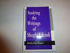 Studying the Writings of Shoghi Effendi~Morten Bergsmo~1991 PB~Baha'i BH6