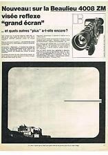 PUBLICITE   1970   BEAULIEU  CAMERA GRAND ECRAN 4008 ZM