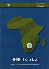 Africa on the Ball, Football-development integration U identity, South Africa World Cup 2010