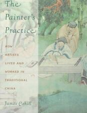 The Painter's Practice by Cahill, James