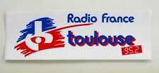 Autocollant RADIO FRANCE - Toulouse - Sticker Année 80/90 Vintage