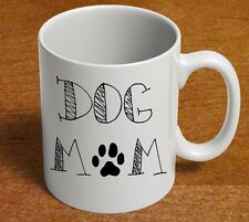 CUTE Coffee Mug for Dog MOM Mothers Day Puppy Dog Lover Gift 11oz Coffee Cup