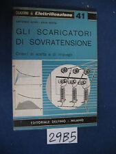 Quad. di elettrifi. n. 41  GLI SCARICATORI DI SOVRATENSIONE