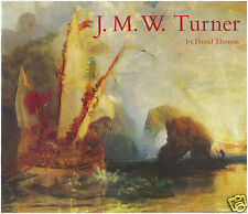 J. M. W. Turner - By D Thomas  - MEDICI BOOK
