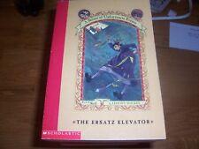 "A Series of Unfortunate Events ""The Ersatz Elevator"" Book 6"