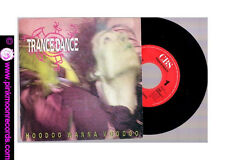 """TRANCE DANCE HOODOO WANNA VOODOO + (THIS IS NOT ) A LOVE SONG 1986 CBS 7""""45 RPM"""