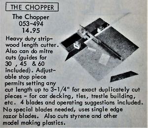 HO: The Chopper, a heavy duty stripwood cutting tool by Northwest Short Line