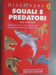 SQUALI E PREDATORI - JOHN WOODWARD - IL CASTELLO SRL 2007 - DISCOVERY PLUS