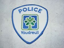 CANADA POLICE CLOTH BADGE PATCH  VAUDREULL QUEBEC CANADIAN COLLECTABLE UNUSED