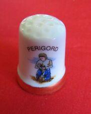 Dé a coudre de collection en porcelaine PERIGORD