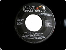 MONTREAL ELGAR CHOIR~GOD SAVE THE QUEEN~RARE~SPECIAL PRODUCTS~RCA`2205~ POP 45