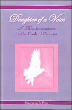 Daughter of a Voice: I Thou Encounters in the Book of Genesis by Fritz, Maureena