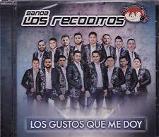 Banda Los Recoditos Los  Gustos que me doy CD New Sealed Nuevo