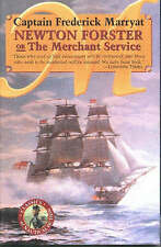 Newton Forster or the Merchant Service East India CO, Captain Frederick Marryat