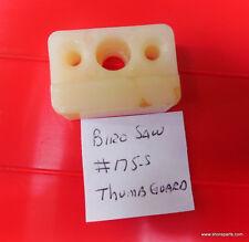 Thumb Guard For Biro Saw 175-S Models 11-22-33