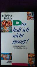 Deborah Tannen   Das hab ich nicht gesagt !