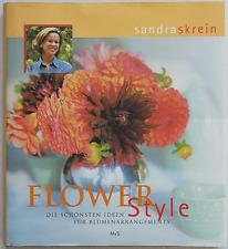 Flower Style - Sandra Skrein