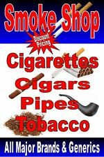 "Advertising Poster Sign  24""X36"" Smoke Shop - Tobacco - cigar - pipe - cigarette"