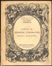 DAVID G.EMMERICH, EXERCICES DE GÉOMÉTRIE CONSTRUCTIVE - ARCHITECTURE