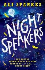 Night Speakers by Ali Sparkes (author)