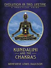 Kundalini and the Chakras: A Practical Manual - Evolution in This Lifetime by G…