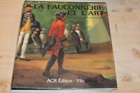 La Fauconnerie et l'art             Christian Antoine de Chamerlat