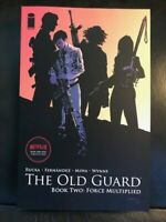 The Old Guard Volume 2: Force Multiplied by Greg Rucka (2020, Trade Paperback)