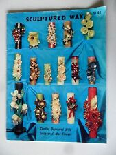 Sculptured Wax How to Decorate Candles With Sculptured Wax Flowers SC 1966