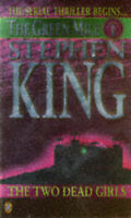 """""""VERY GOOD"""" Two Dead Girls (Green Mile), King, Stephen, Book"""