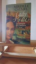 ♦ Mireille CALMEL - Lady Pirate - Tome 2 - France Loisirs - Février 2006