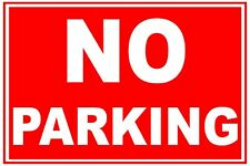 2 No Parking Self Adhesive Stickers Weatherproof Car Park Drive Choice of sizes