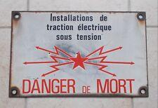 Ancienne Plaque SNCF Émaillée Originale Traction Electrique Danger Railways