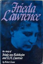 FRIEDA LAWRENCE: THE STORY OF FRIEDA von RICHTHOFEN AND D. H. LAWRENCE - LUCAS