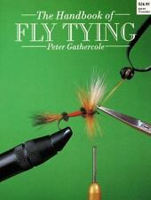 The Handbook of Fly Tying by Peter Gathercole (1989 softcover)