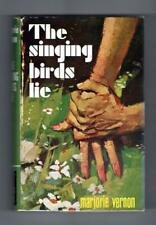 The Singing Birds Lie by Marjorie Vernon (First Edition) File Copy