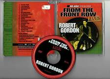 "ROBERT GORDON ""From The Front Row - Live"" (DVD AUDIO) 2003"