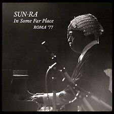 SUN RA - IN SOME FAR PLACE: ROMA 77 (2 LP) NEW CD