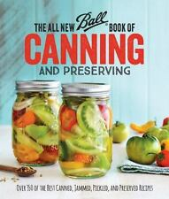 ALL NEW BALL BOOK OF CANNING AND PRESERVING
