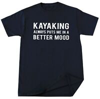 Kayaking Lover Gift Idea Funny Fishing Boating Person Humor Graphic T Shirt Tee