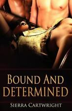 Bound and Determined (Paperback or Softback)