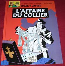 BLAKE ET MORTIMER - L'AFFAIRE DU COLLIER - E. P. JACOBS - BP FRANCE - TBE